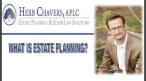 Herb Chavers Estate Planning